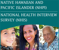 The NHPI National Health Interview Survey